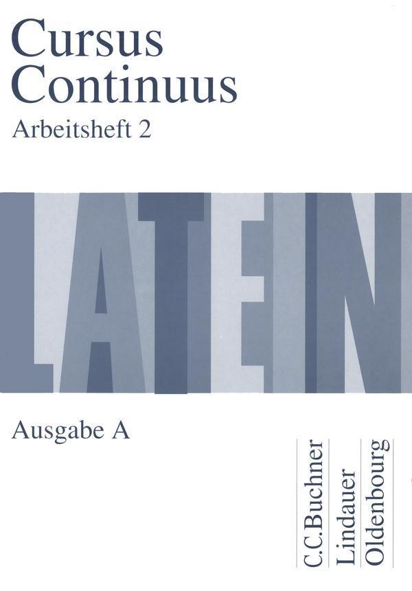 Cursus Continuus A. Arbeitsheft 2 als Buch (geheftet)