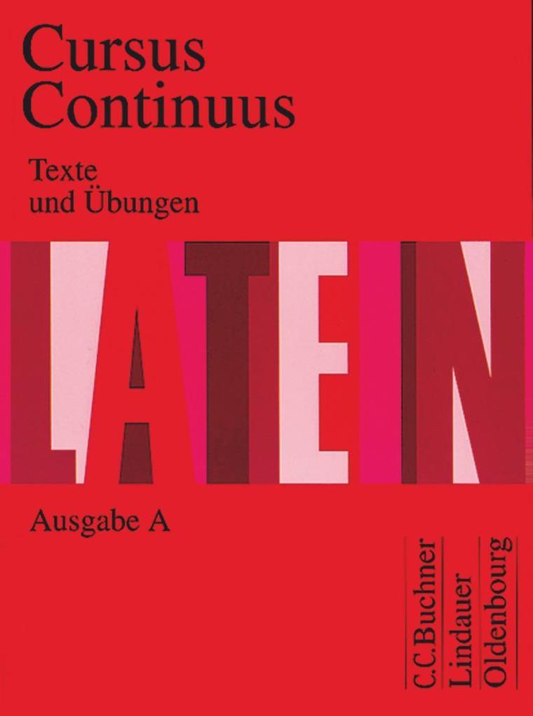 Cursus Continuus A. Texte und Übungen als Buch (gebunden)