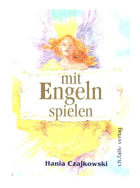 Mit Engeln spielen. Buch und 104 Karten als Buch (gebunden)