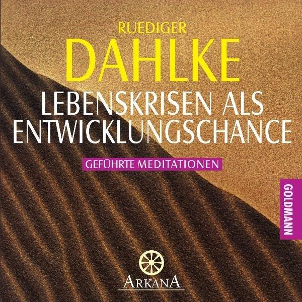 Lebenskrisen als Entwicklungschance. CD als Hörbuch CD