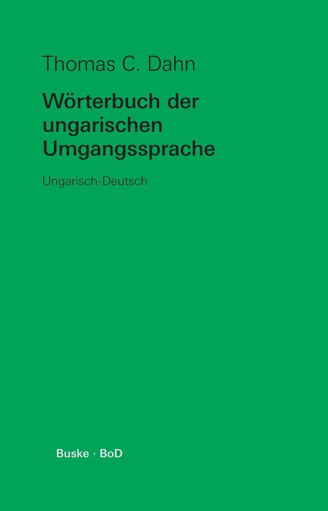 Wörterbuch der ungarischen Umgangssprache als Buch (kartoniert)