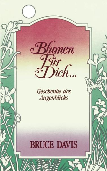 Blumen für Dich als Buch (gebunden)
