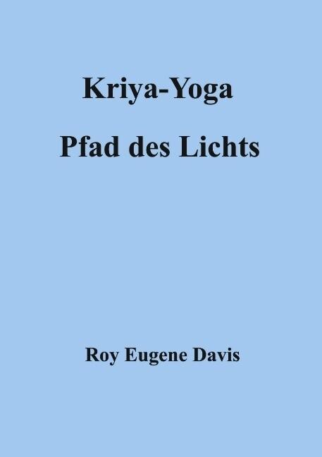 Kriya-Yoga, Pfad des Lichts als Buch (kartoniert)
