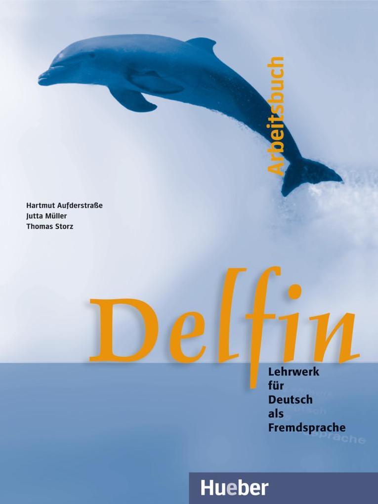 Delfin. Arbeitsbuch als Buch (kartoniert)
