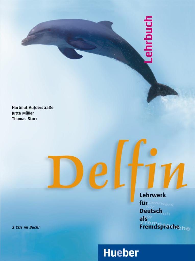 Delfin. Lehrbuch mit 2 CDs. (einbändig) als Buch (kartoniert)