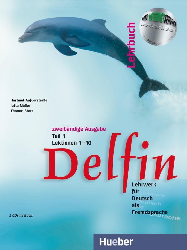 Delfin. Lehrbuch Teil 1. Mit 2 CDs als Buch (kartoniert)