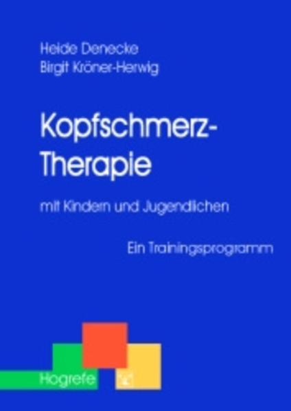 Kopfschmerz-Therapie mit Kindern und Jugendlichen als Buch (kartoniert)