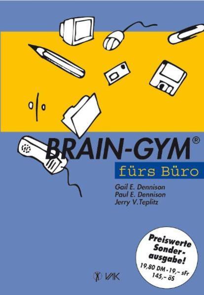 Brain-Gym fürs Büro. Sonderausgabe als Buch (kartoniert)
