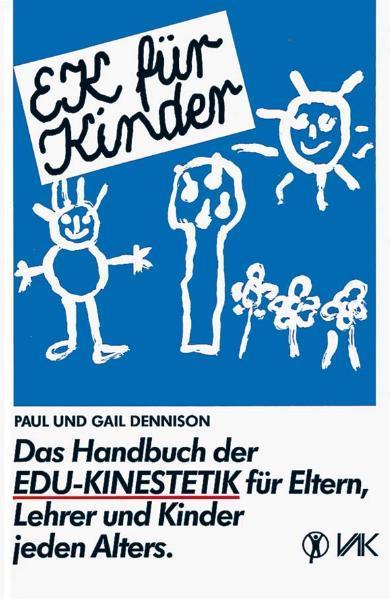 EK für Kinder. Das Handbuch der EDU-Kinestetik als Buch (kartoniert)