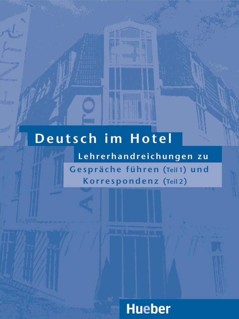 Deutsch im Hotel 1/2. Lehrerhandreichungen als Buch (kartoniert)