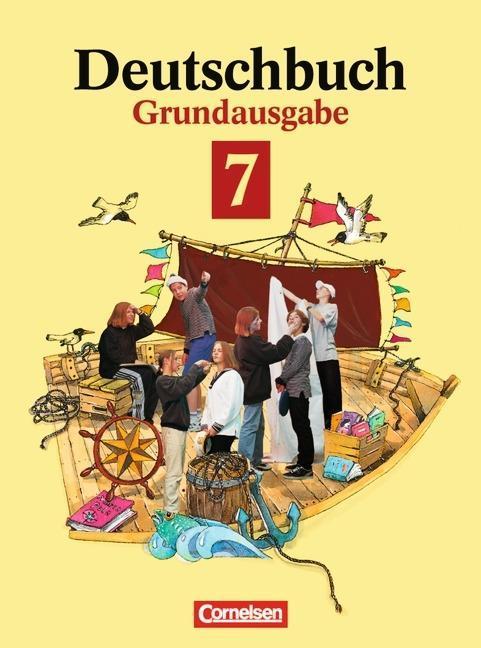 Deutschbuch 7. Sprach-und Lesebuch.Grundausgabe. Neue Rechtschreibung als Buch (gebunden)