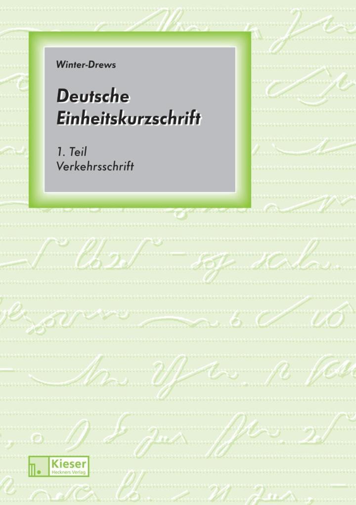 Deutsche Einheitskurzschrift 1. Verkehrsschrift. Schülerband. als Buch (kartoniert)
