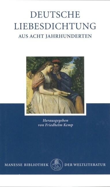 Deutsche Liebesdichtung aus acht Jahrhunderten als Buch (gebunden)