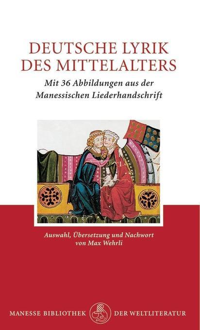 Deutsche Lyrik des Mittelalters als Buch (gebunden)
