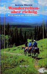 Wanderreiten, aber richtig als Buch (kartoniert)