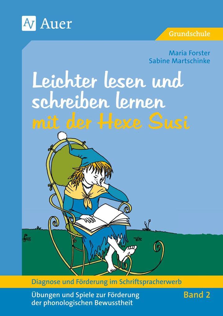 Diagnose und Förderung im Schriftspracherwerb, Leichter lesen und schreiben lernen mit der Hexe Susi als Buch (geheftet)