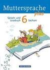 Muttersprache plus 6. Schuljahr. Schülerbuch Sachsen