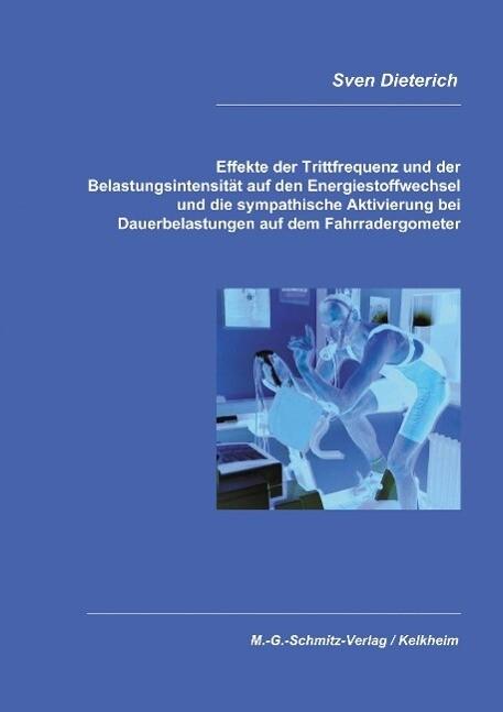 Effekte der Trittfrequenz und der Belastungsintensität auf den Energiestoffwechsel und die sypathische Aktivierung bei D als Buch (kartoniert)
