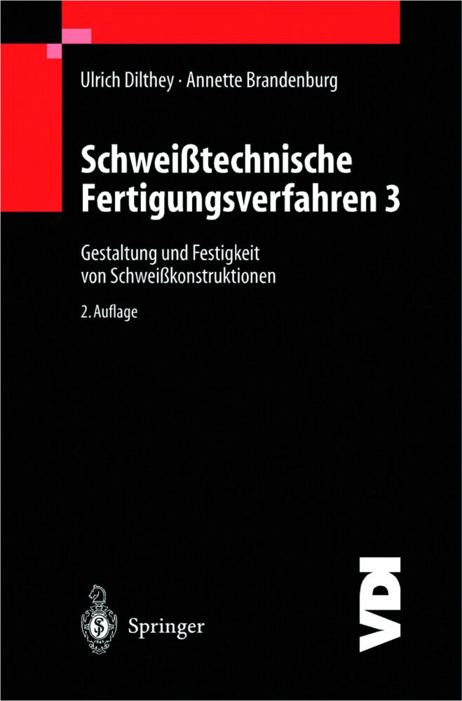 Schweißtechnische Fertigungsverfahren als Buch (kartoniert)