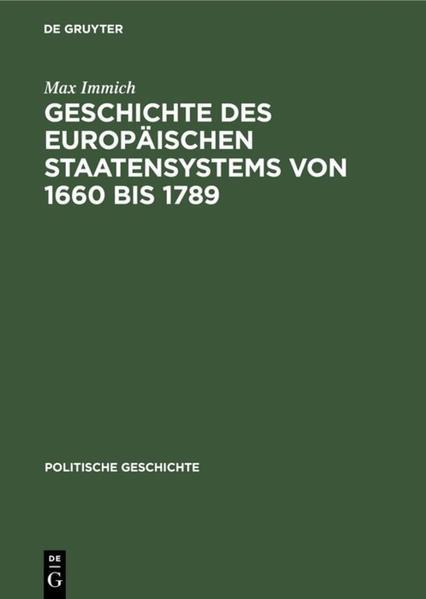 Geschichte des europäischen Staatensystems von 1660 bis 1789 als Buch (gebunden)