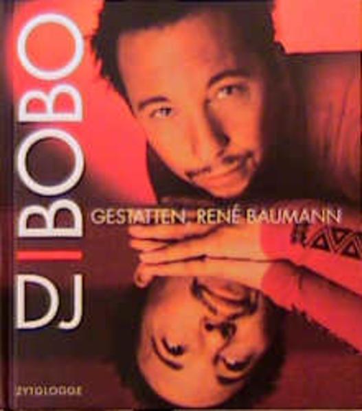 DJ Bobo. Gestatten, Rene Baumann als Buch (gebunden)