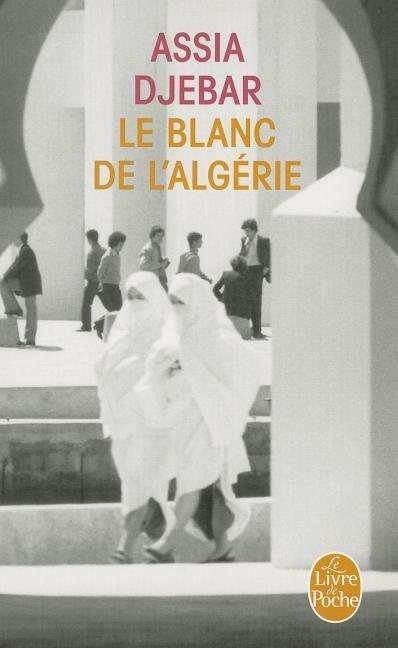 Le Blanc de L Algerie als Taschenbuch
