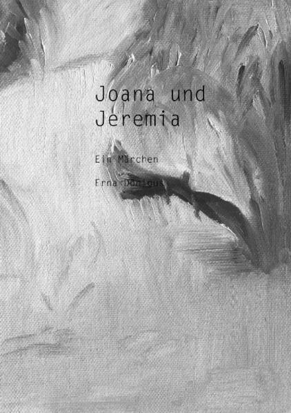 Joana und Jeremia (Paperback) als Buch (gebunden)
