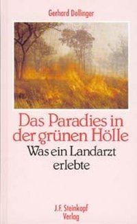 Das Paradies in der grünen Hölle als Buch