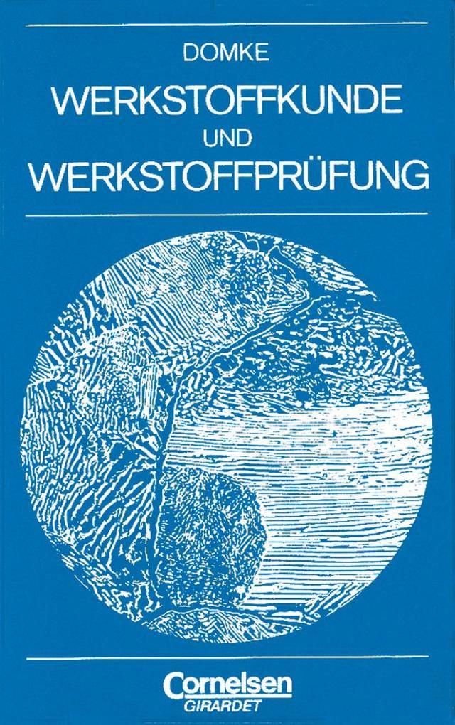 Werkstoffkunde und Werkstoffprüfung als Buch