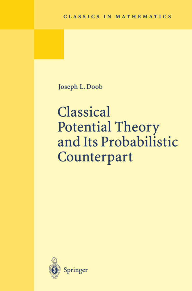 Classical Potential Theory and Its Probabilistic Counterpart als Buch (gebunden)