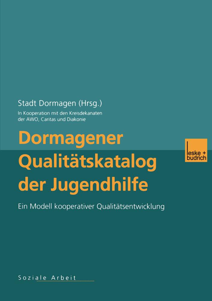Dormagener Qualitätskatalog der Jugendhilfe als Buch (gebunden)