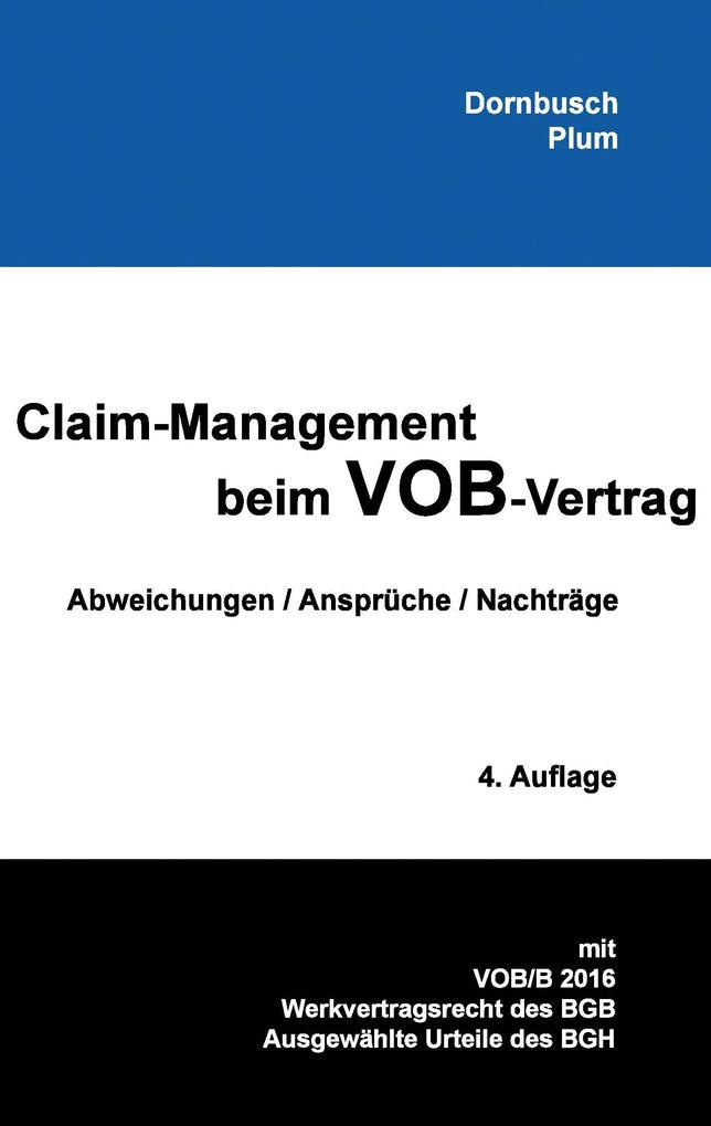 Claim-Management beim VOB-Vertrag als Buch (kartoniert)