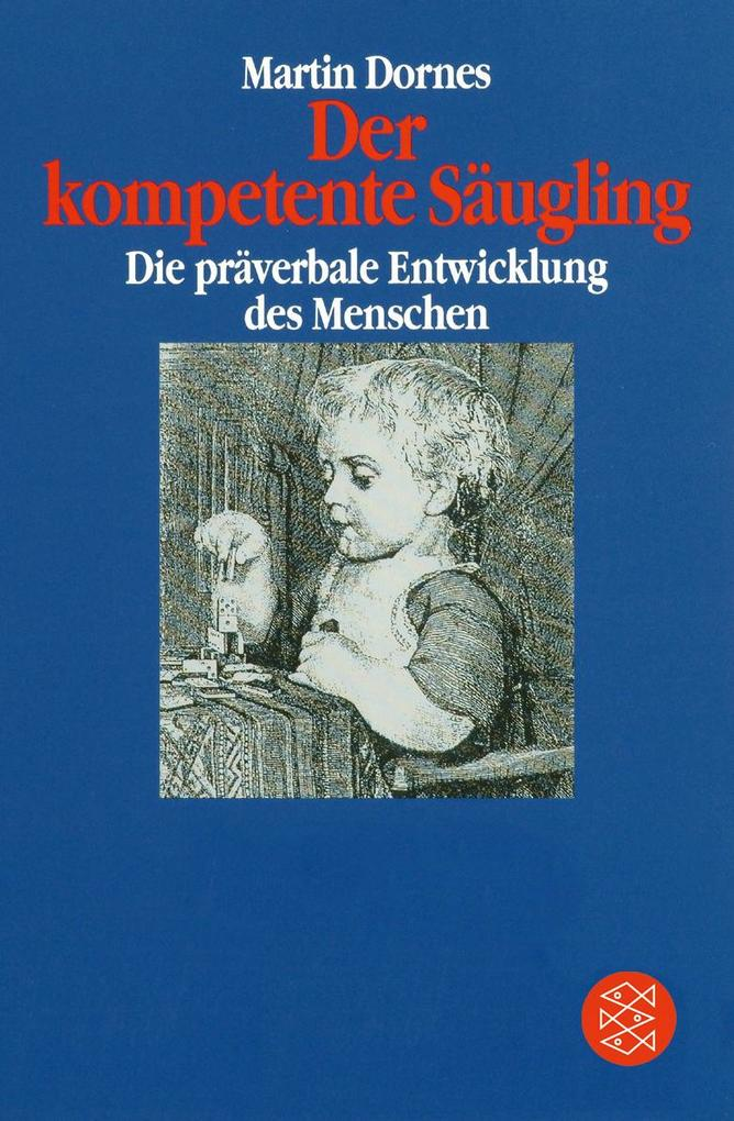 Der kompetente Säugling als Taschenbuch