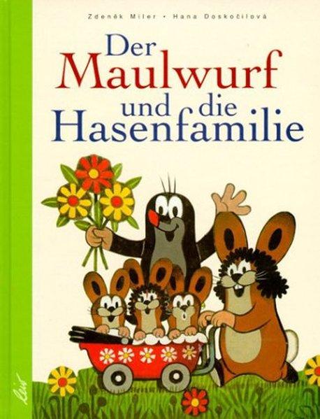 Der Maulwurf und die Hasenfamilie als Buch (gebunden)