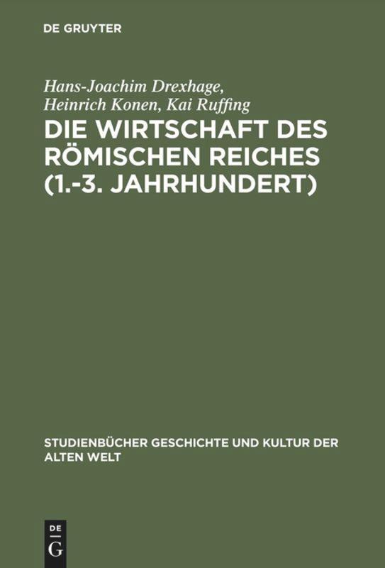 Die Wirtschaft des Römischen Reiches (1.-3. Jahrhundert) als Buch (gebunden)