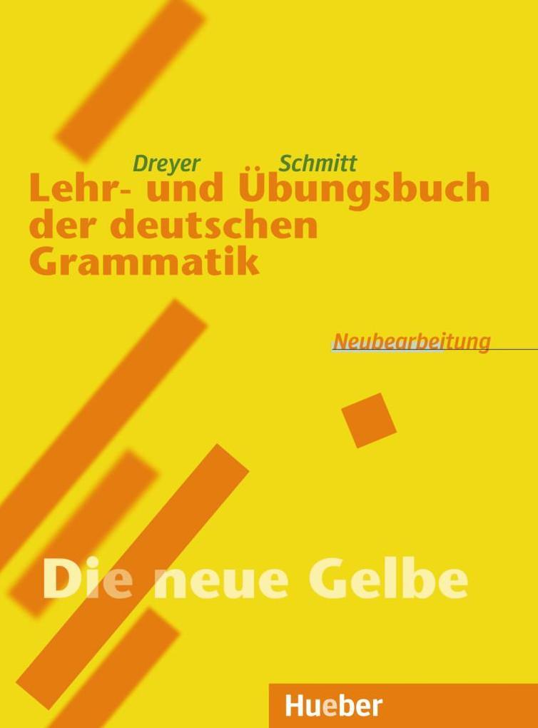 Lehr- und Übungsbuch der deutschen Grammatik. Neubearbeitung als Buch (kartoniert)