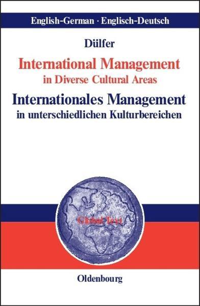 International Management in Diverse Cultural Areas / Internationales Management in unterschiedlichen Kulturbereichen als Buch (gebunden)