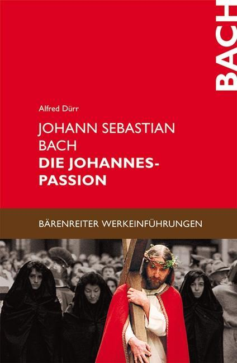 Johann Sebastian Bach: Die Johannes Passion als Buch (kartoniert)