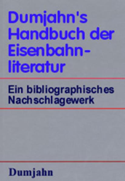 Dumjahn's Handbuch der Eisenbahnliteratur als Buch (gebunden)