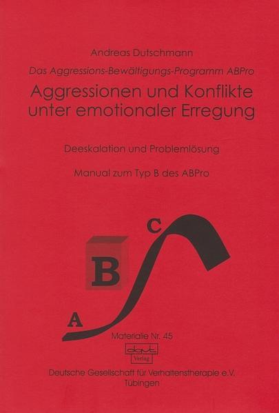 Aggressionen und Konflikte unter emotionaler Erregung als Buch (kartoniert)
