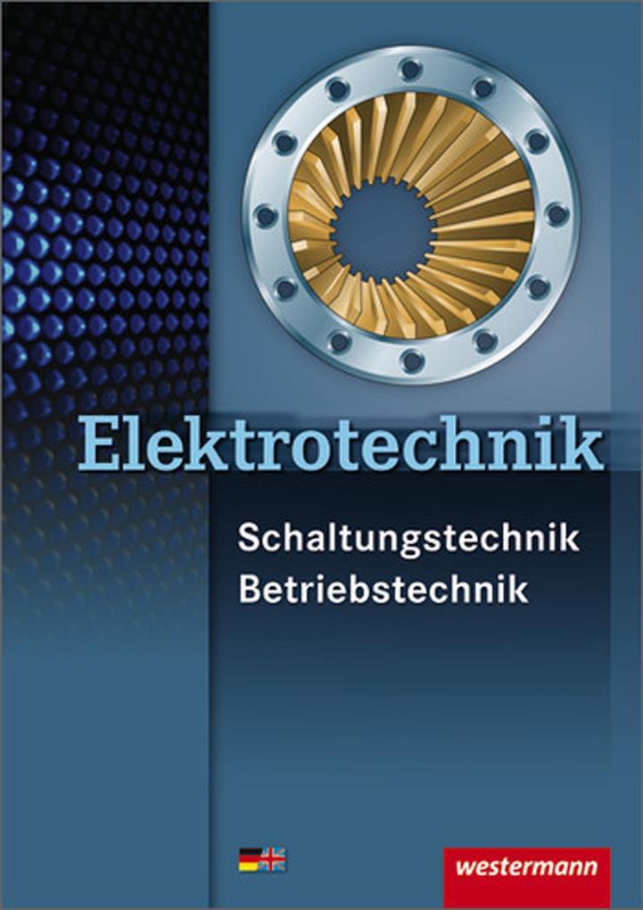 Elektrotechnik Schaltungstechnik Betriebstechnik als Buch (kartoniert)