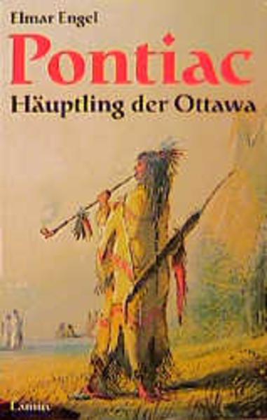 Pontiac. Häuptling der Ottawa als Taschenbuch