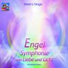 Engel. Symphonie von Liebe und Licht. CD