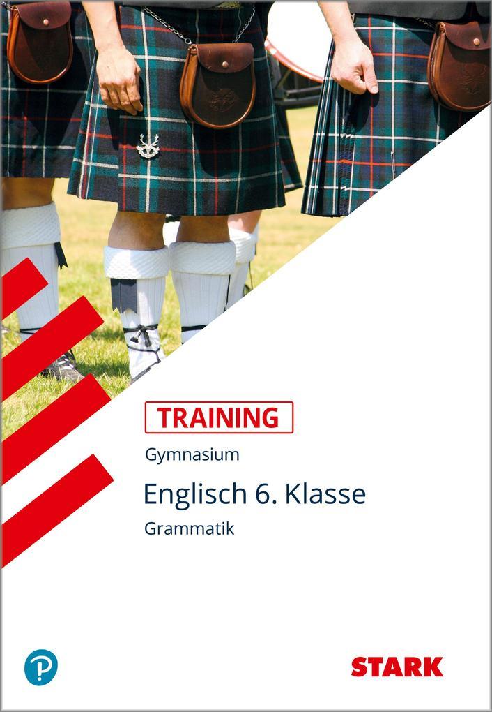 Training Gymnasium - Englisch Grammatik 6. Kl. Für G. 8 als Buch (kartoniert)
