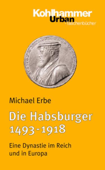 Die Habsburger (1493-1918) als Taschenbuch