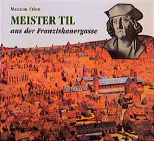 Meister Til aus der Franziskanergasse in Würzburg als Buch (kartoniert)