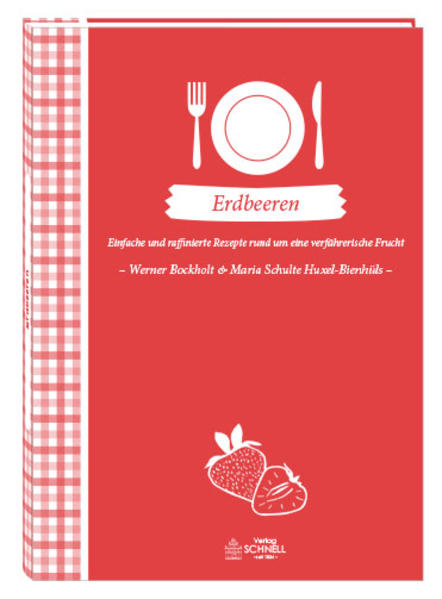 Erdbeeren als Buch (gebunden)