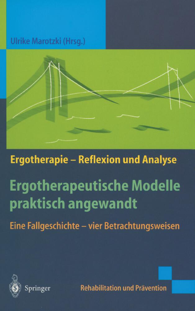 Ergotherapeutische Modelle praktisch angewandt als Buch (kartoniert)