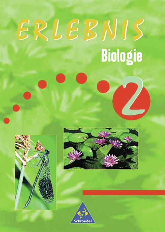 Erlebnis Biologie 2. Schülerbuch als Buch (gebunden)