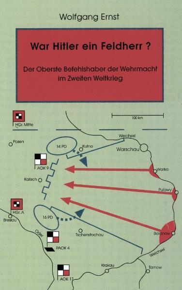 War Hitler ein Feldherr? Der Oberste Befehlshaber der Wehrmacht im zweiten Weltkrieg als Buch (kartoniert)